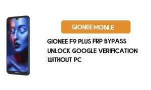 Gionee F9 Plus FRP Bypass Without PC - Unlock Google [Android 9.0]