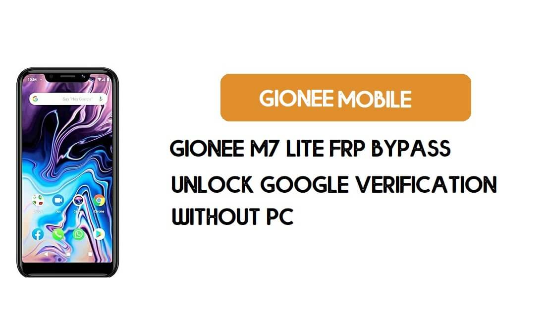 Gionee M7 Lite FRP Bypass Without PC - Unlock Google [Android 9 Go]