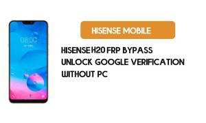 Hisense H20 FRP Bypass Without PC - Unlock Google [Android 8.1] free