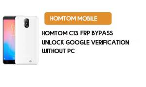 HomTom C13 FRP Bypass Without PC – Unlock Google Android 8.1 Go