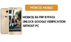 Mobicel R6 FRP Bypass Without PC - Unlock Google [Android 7.0 Nougat]