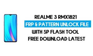 Realme 3 RMX1821 Unlock FRP & Pattern File (Without Auth) SP Tool