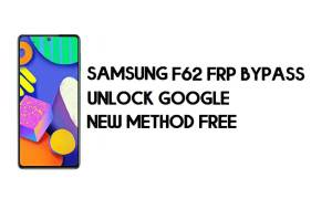 Samsung F62 FRP Bypass Android 11 - Unlock Google [New Method]