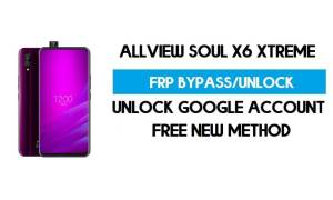 Allview Soul X6 Xtreme FRP Bypass Android 9.0 - Unlock gmail for free