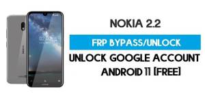 Nokia 2.2 FRP Bypass – Unlock Google Account [Android 11] Free New Method (Without PC)