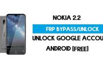 Unlock FRP Nokia 2.2 – Bypass Google Account [Android 10] Free New Method (Without PC)