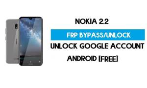 Nokia 2.2 FRP Bypass Android 10 Without PC – Unlock Google Free