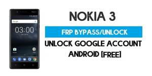 Unlock FRP Nokia 3 – Bypass Google Account [Android 9] Free New Method (Without PC)