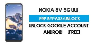 Nokia 8V 5G UW FRP Bypass – Unlock Google GMAIL Lock [Android 10] Free New Method (Without PC)