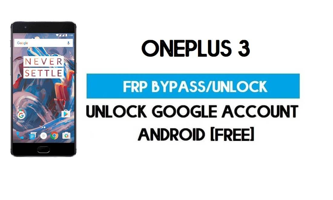 OnePlus 3 FRP Bypass - Unlock GMAIL Lock Android 9 (Without PC)