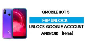QMobile Hot 5 FRP Bypass Without PC – Unlock Google Android 9 (Free)