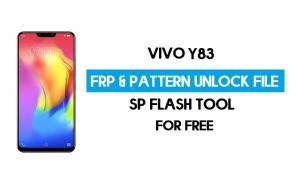 Vivo Y83 FRP Pattern Unlock File (Reset Pattern/Google lock) SP Tool