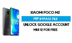 Xiaomi Poco M2 FRP File (Unlock Google Account) Without Auth [SP Flash Tool] Free