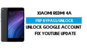 Unlock FRP Xiaomi Redmi 4A (Fix Youtube Update) Bypass GMAIL Lock