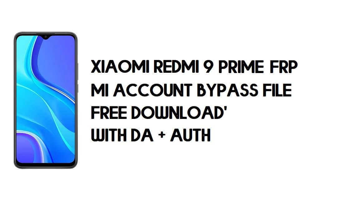 Xiaomi Redmi 9 Prime FRP MI Account Bypass File (with DA) Free Download Latest