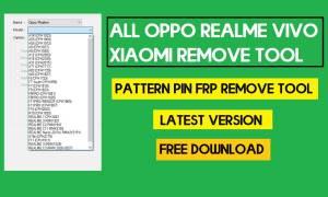 All OPPO Realme Vivo Xiaomi Remove Tool - Pattern Pin FRP Remove Tool Latest 2021