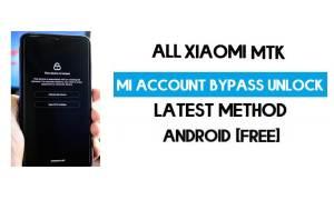 Xiaomi MTK Mi Account Remove File [All Models] Latest Free Download