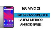 BLU Vivo XI FRP Bypass – Unlock Google GMAIL Verification (Android 9) Without PC