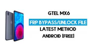 GTel MX6 FRP Bypass – Unlock Google Verification (Android 8.1 Go) [Without PC]