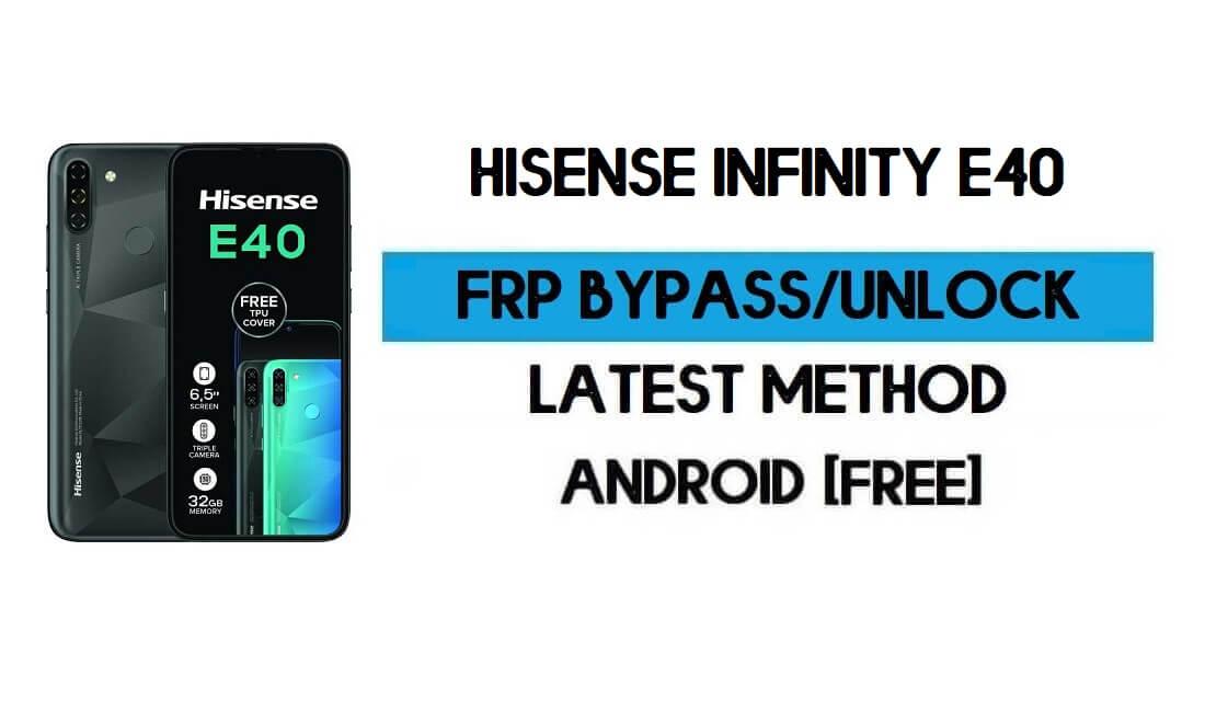 HiSense Infinity E40 FRP Bypass – Unlock Google GMAIL Verification (Android 10) – Without PC