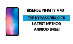 HiSense Infinity V40 FRP Bypass Without PC - Unlock Google Android 10