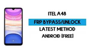 ITel A48 FRP Bypass – Unlock Google GMAIL Verification (Android 10) – Without PC