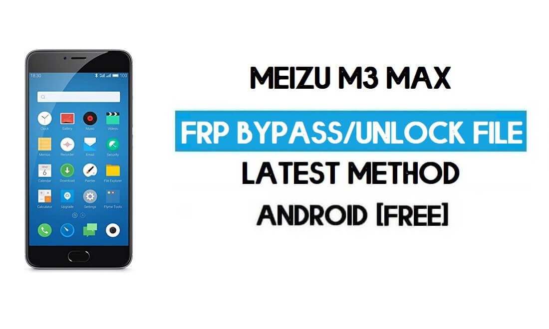 Meizu M3 Max FRP File (Unlock Google GMAIL Lock) Free Download
