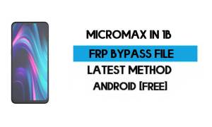 Micromax IN 1B E7533 FRP File (Unlock Google Account) With SP Tool