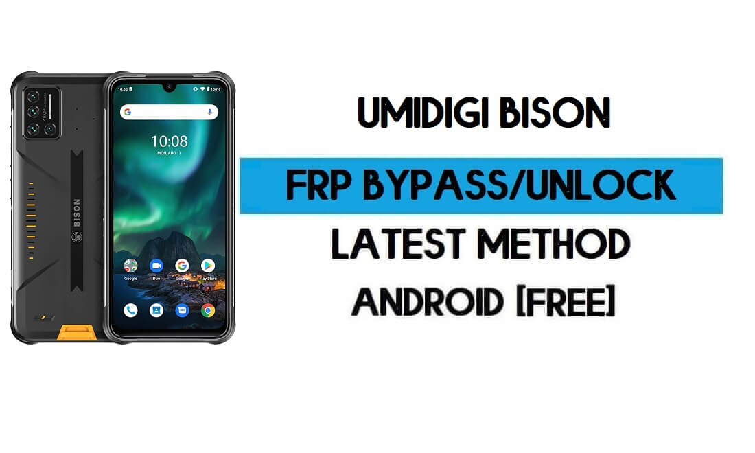 UMiDIGI Bison FRP Bypass Without PC - Unlock Google Gmail Android 10
