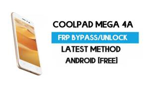 Coolpad Mega 4A FRP Bypass – Unlock Gmail Lock Android 7 Without PC