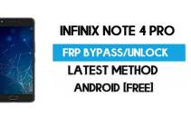 Infinix Note 4 Pro FRP Bypass – Unlock Gmail Lock (Android 7.0) [Fix Location & Youtube Update]