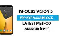 Infocus Vision 3 FRP Bypass – Unlock Gmail Lock (Android 7.1) [Fix Location & Youtube Update]