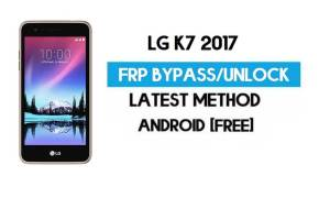 LG K7 (2017) FRP Bypass – Unlock GMAIL Without PC [Android 6.0.1]