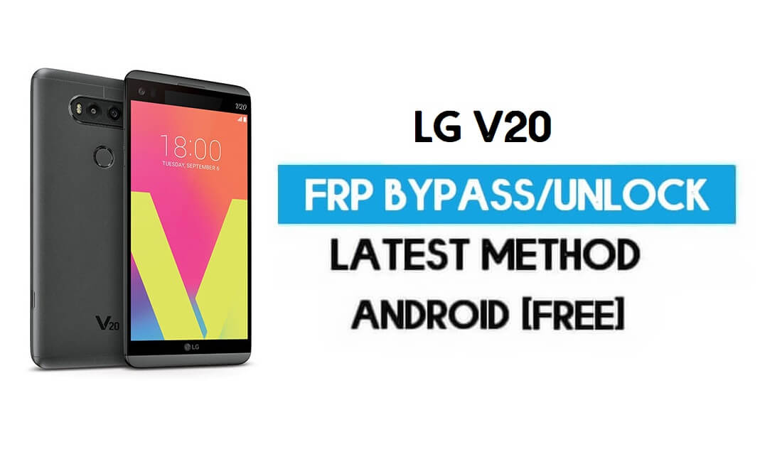 Unlock LG V20 FRP/Google Lock Bypass With Puk SIM (Android 9) latest