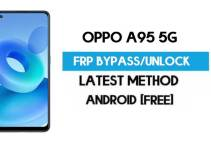 Oppo A95 5G Android 11 FRP Bypass – Unlock Google (Fix FRP Code Not Working) Without PC