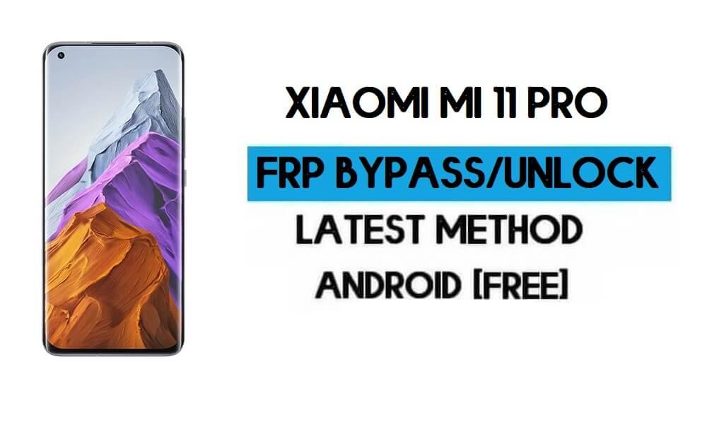 Xiaomi Mi 11 Pro MIUI 12.5 FRP Unlock/Google Account Bypass (2021)