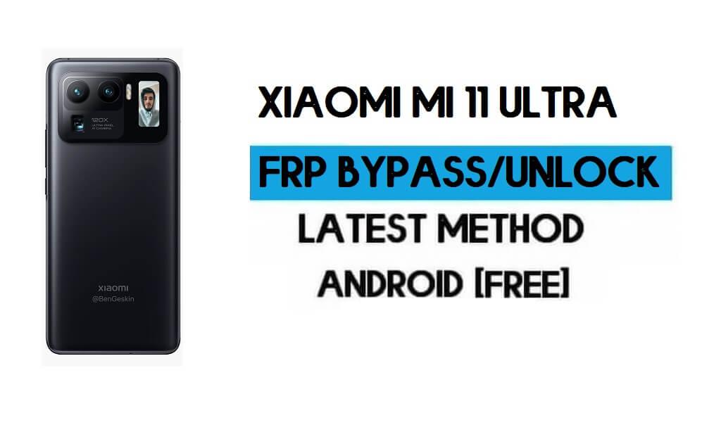 Xiaomi Mi 11 Ultra MIUI 12.5 FRP Unlock/Google Account Bypass (2021)