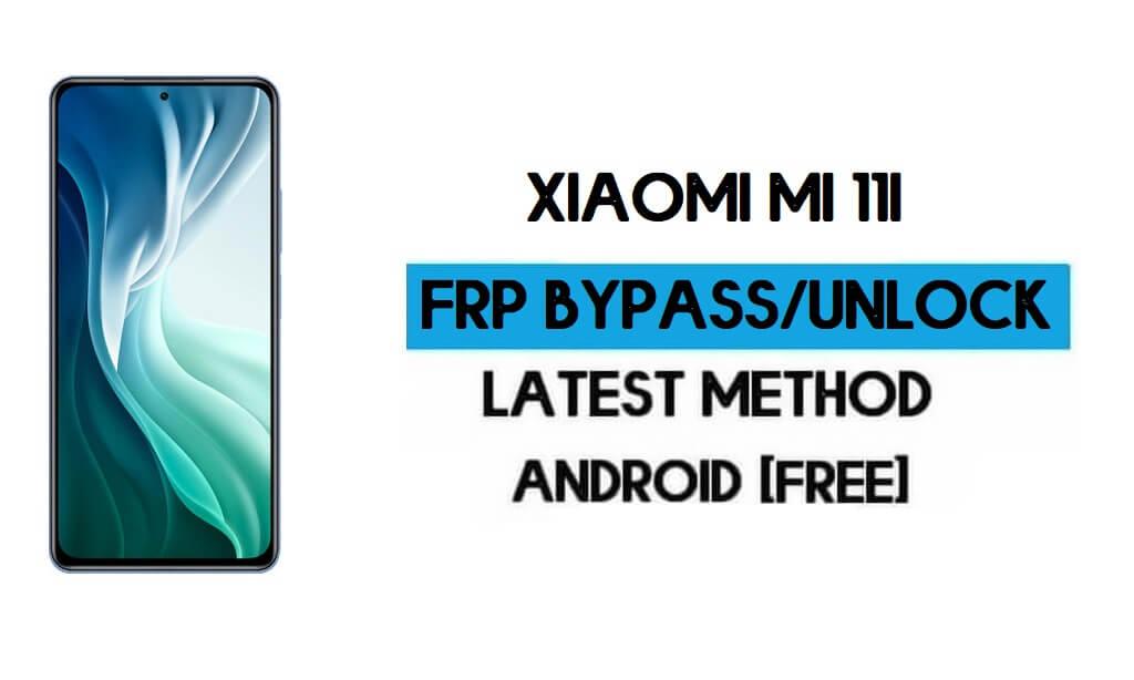 Xiaomi Mi 11i MIUI 12.5 FRP Unlock/Google Account Bypass (2021)
