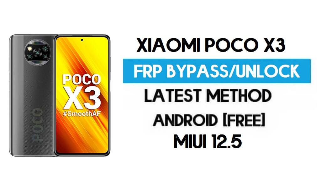 Xiaomi Poco X3 MIUI 12.5 FRP Unlock/Google Account Bypass (2021)