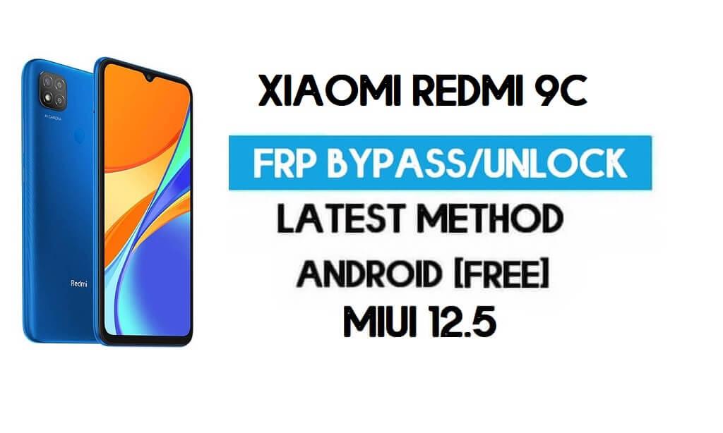 Xiaomi Redmi 9C MIUI 12.5 FRP Unlock/Google Account Bypass (2021)