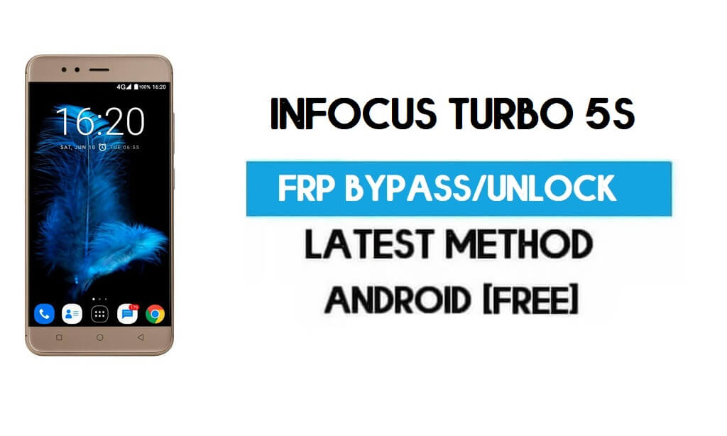Infocus Turbo 5s FRP Bypass – Unlock Gmail Lock Android 7.1 Latest free