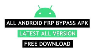 Download All Android FRP Bypass APK Latest Version Free Applications