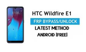 HTC Wildfire E1 FRP Bypass – Unlock Gmail Lock Android 9.0 Without PC