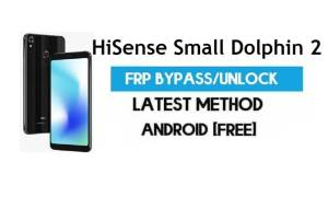 HiSense Small Dolphin 2 FRP Bypass – Unlock Gmail Lock Android 7.1.2