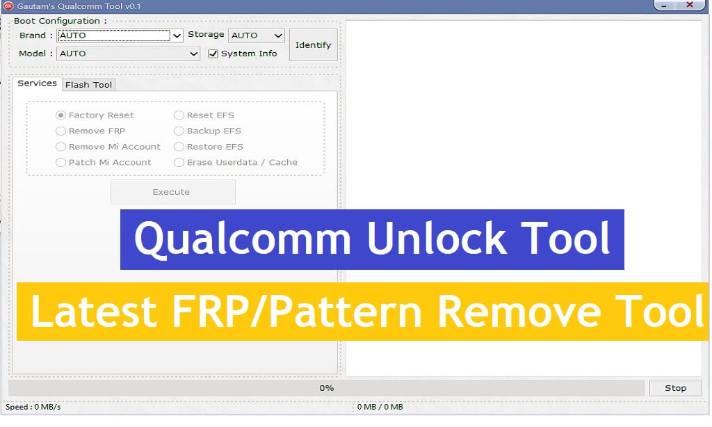 Qualcomm Unlock Tool Latest FRP/Pattern Remove Tool Free Download