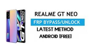 Realme GT Neo Android 11 FRP Bypass – Unlock Google Gmail lock Free