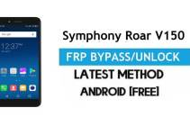 Symphony Roar V150 FRP Bypass – Unlock Gmail Lock (Android 7.0) [Fix Location & Youtube Update]