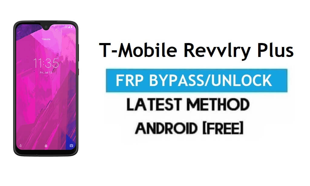 T-Mobile Revvlry Plus FRP Bypass Without PC - Unlock Google Android 9