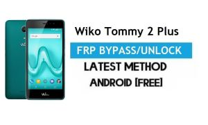 Wiko Tommy 2 Plus FRP Bypass – Unlock Gmail Lock Android 7.1 Free