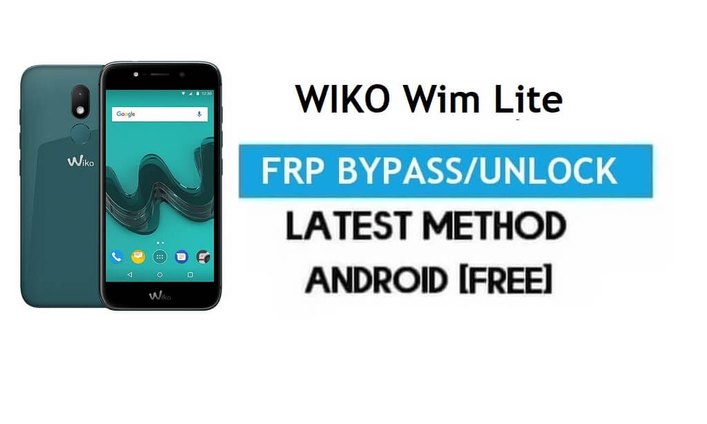 Wiko Wim Lite FRP Bypass – Unlock Gmail Lock Android 7.1 Without PC